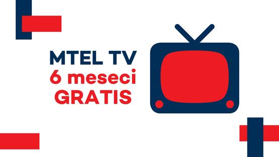 MTEL TV – 6 MESECI GRATIS!